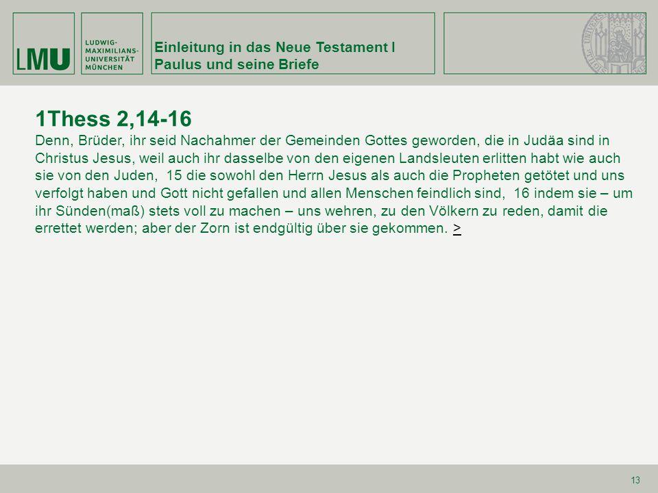 1Thess 2,14-16 Einleitung in das Neue Testament I