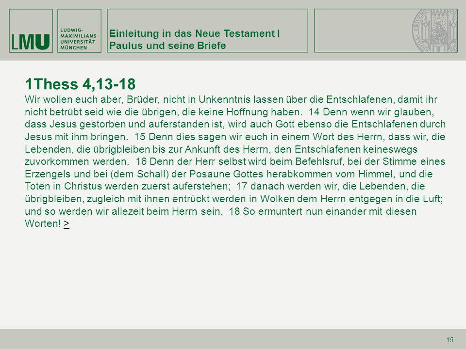 1Thess 4,13-18 Einleitung in das Neue Testament I