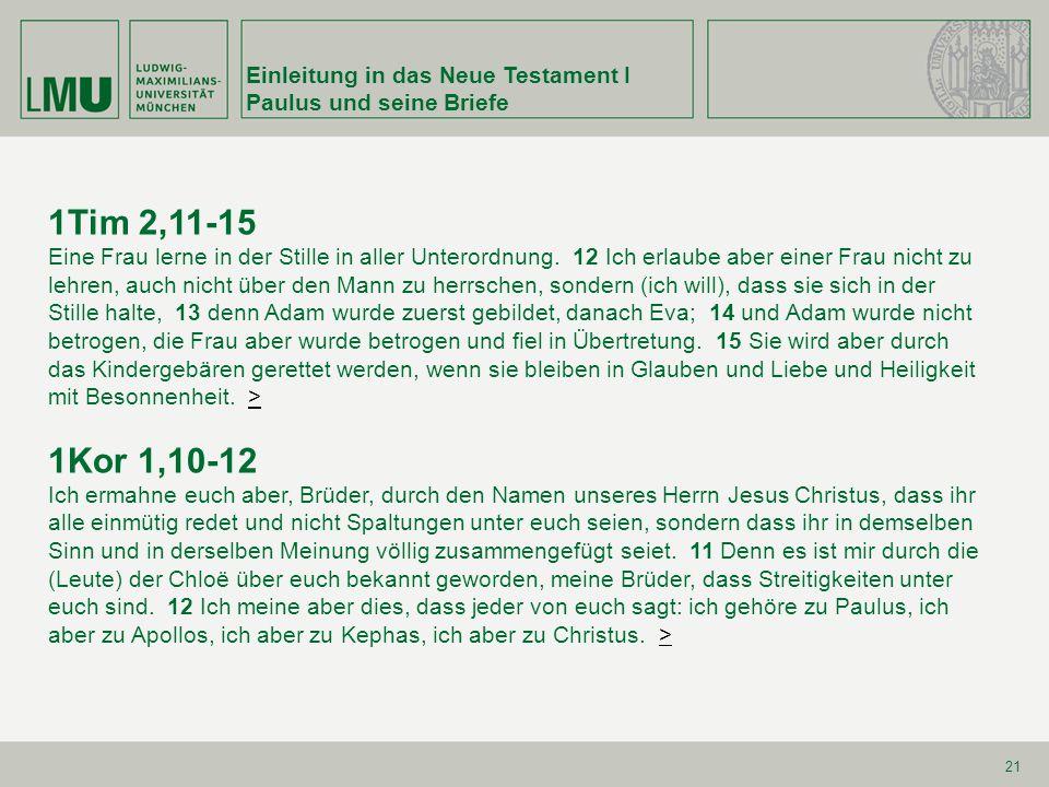 1Tim 2,11-15 1Kor 1,10-12 Einleitung in das Neue Testament I