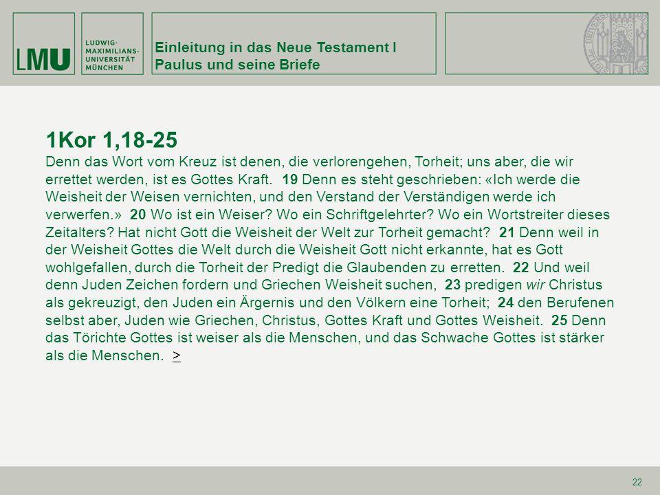 1Kor 1,18-25 Einleitung in das Neue Testament I