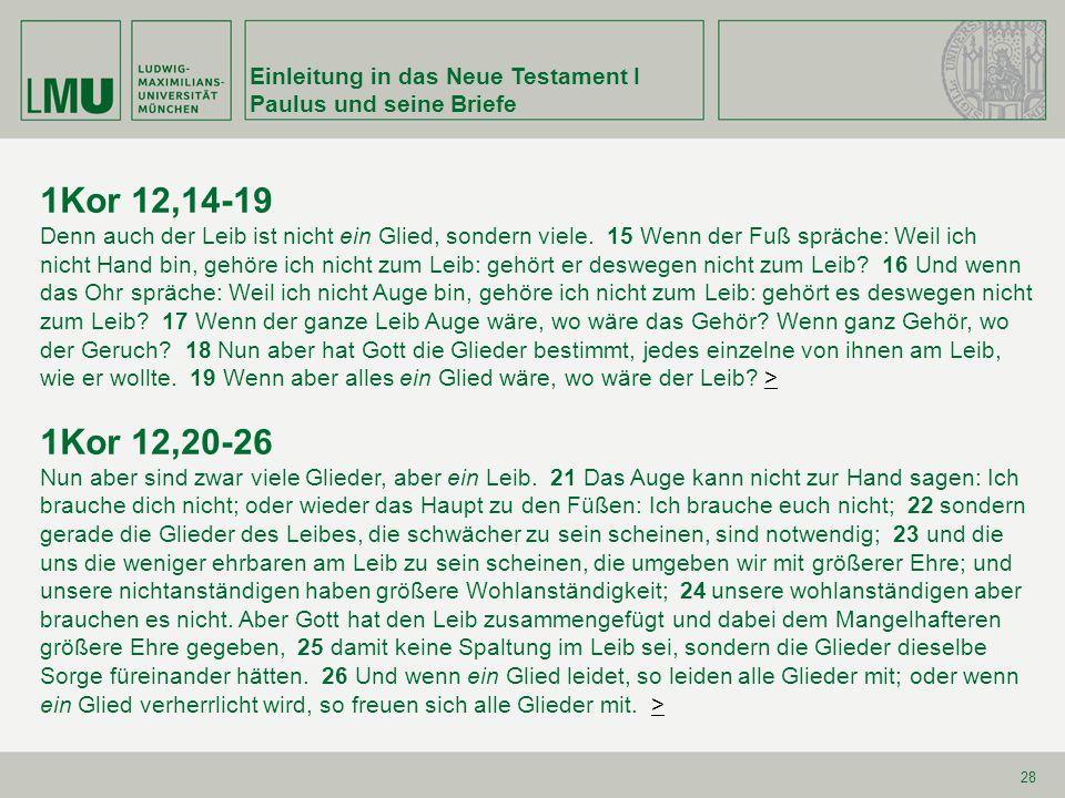 1Kor 12,14-19 1Kor 12,20-26 Einleitung in das Neue Testament I