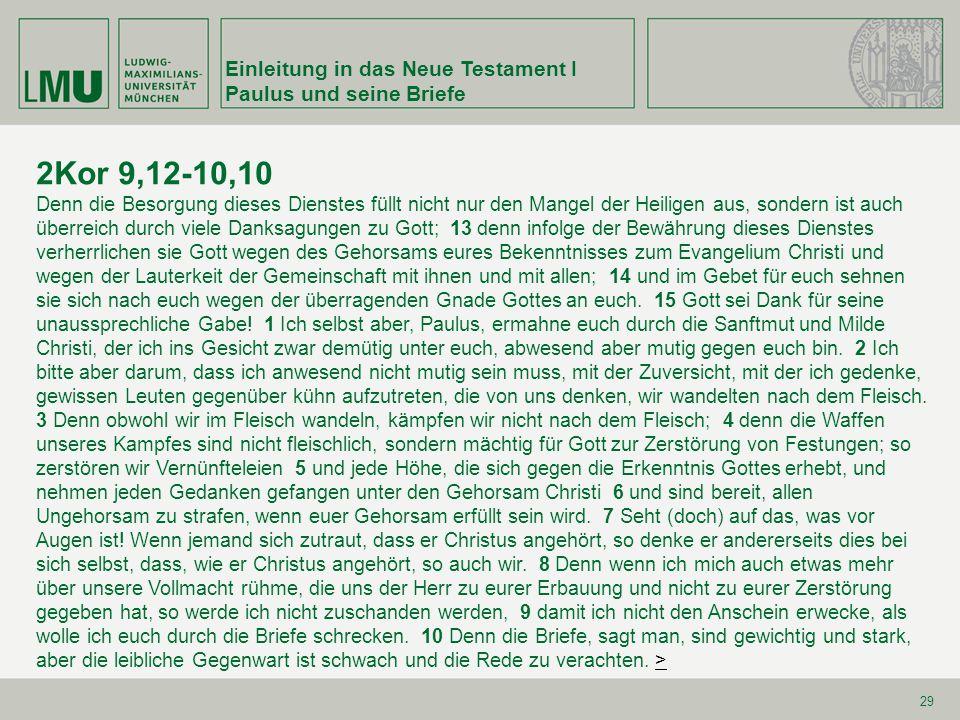 2Kor 9,12-10,10 Einleitung in das Neue Testament I