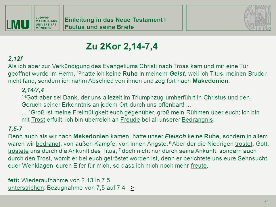 Zu 2Kor 2,14-7,4 Einleitung in das Neue Testament I