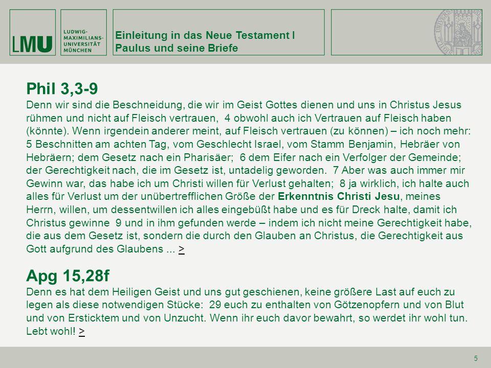Phil 3,3-9 Apg 15,28f Einleitung in das Neue Testament I