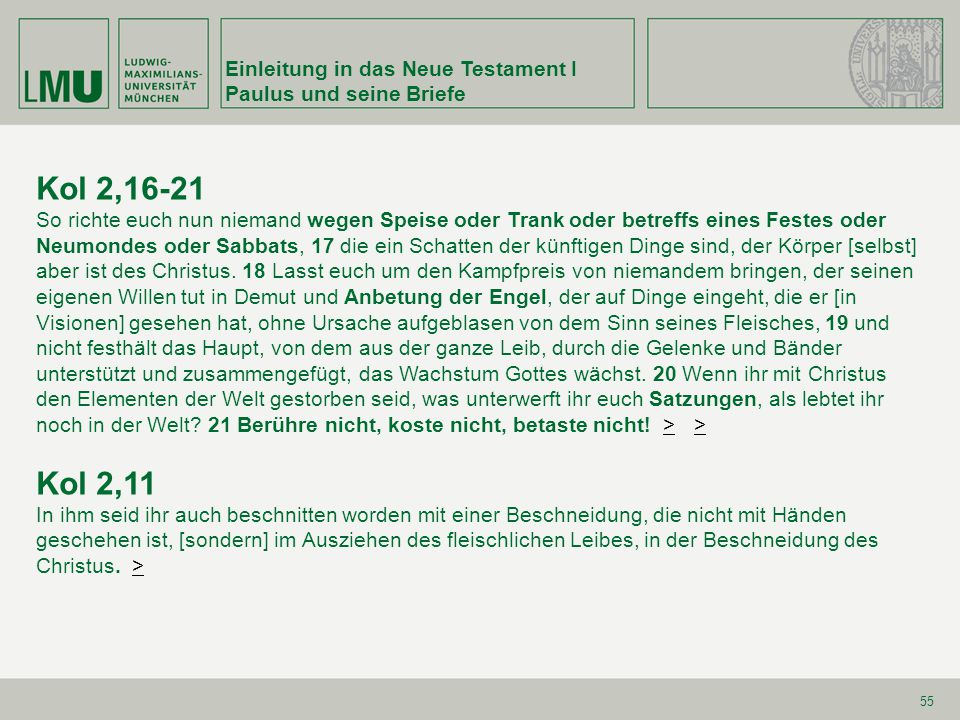 Kol 2,16-21 Kol 2,11 Einleitung in das Neue Testament I