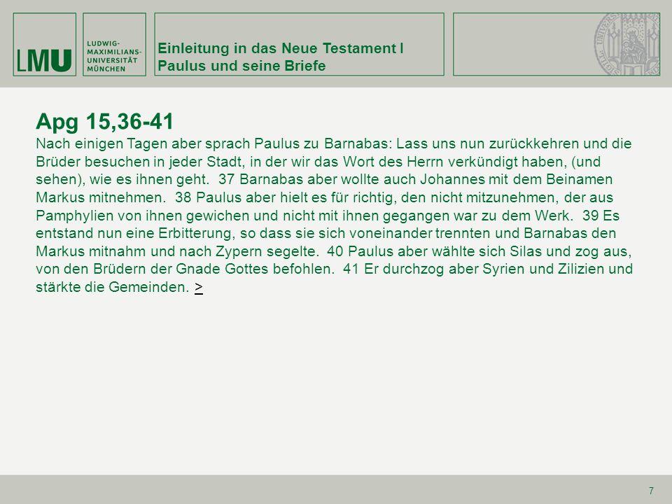 Apg 15,36-41 Einleitung in das Neue Testament I