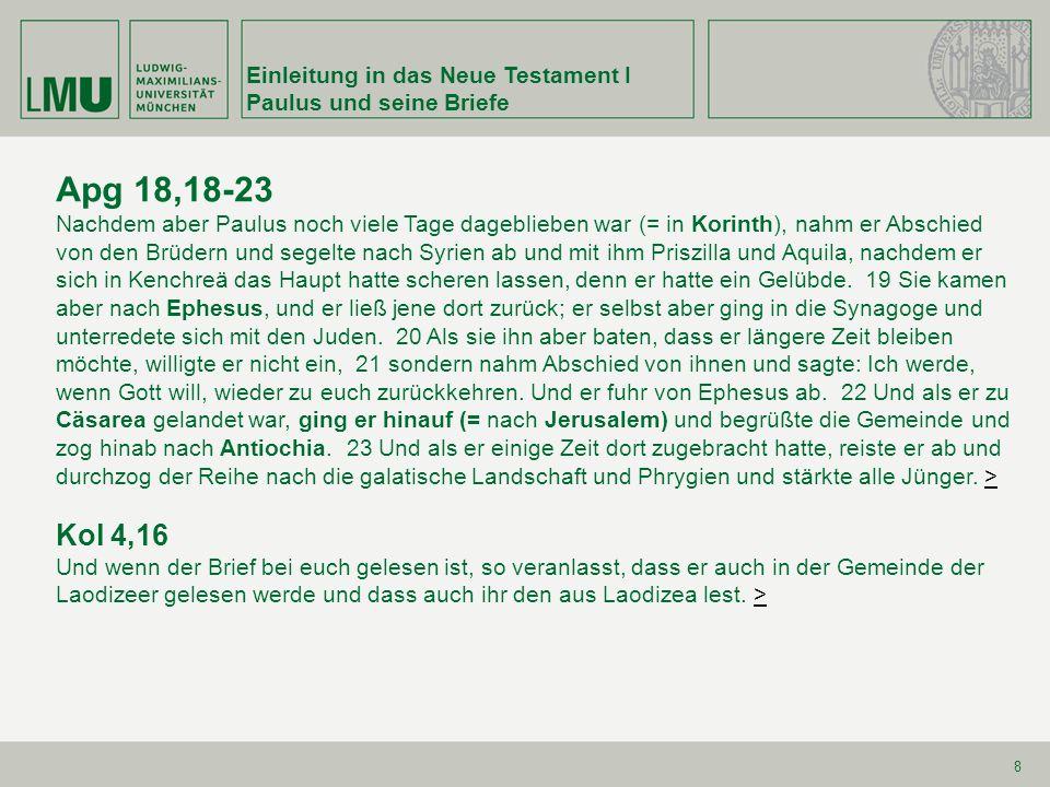 Apg 18,18-23 Kol 4,16 Einleitung in das Neue Testament I