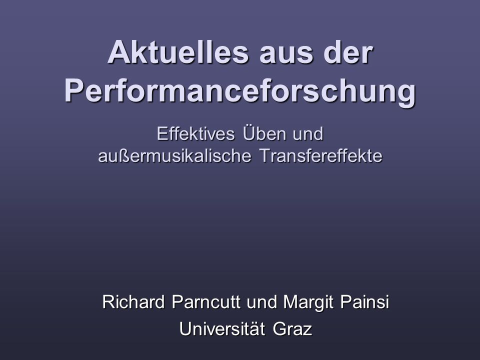 Richard Parncutt und Margit Painsi Universität Graz