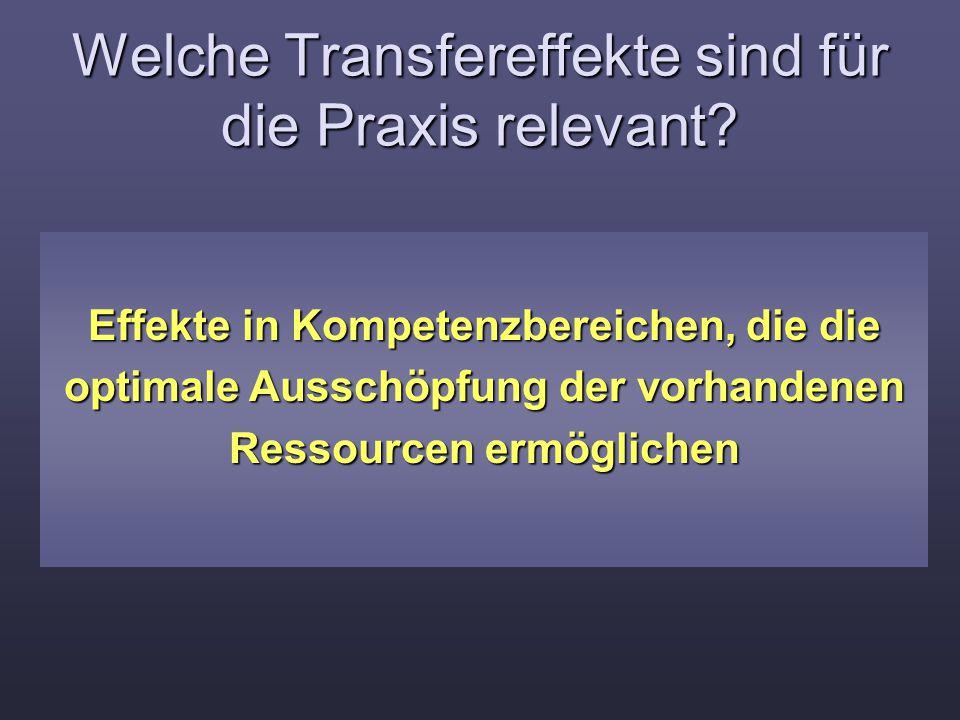 Welche Transfereffekte sind für die Praxis relevant