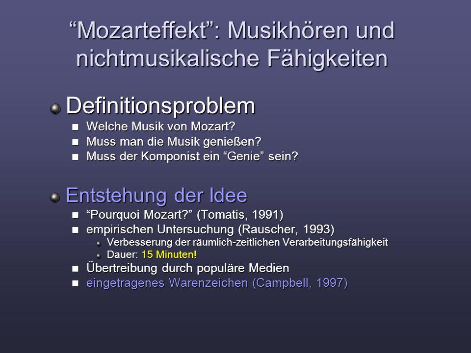 Mozarteffekt : Musikhören und nichtmusikalische Fähigkeiten