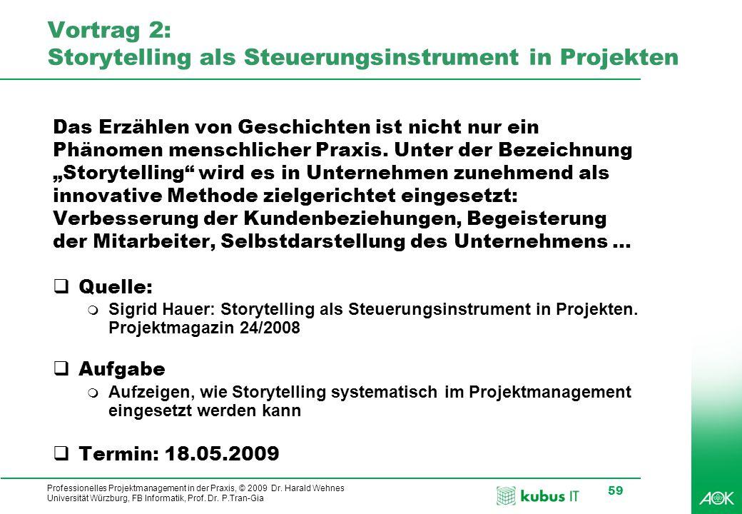 Vortrag 2: Storytelling als Steuerungsinstrument in Projekten