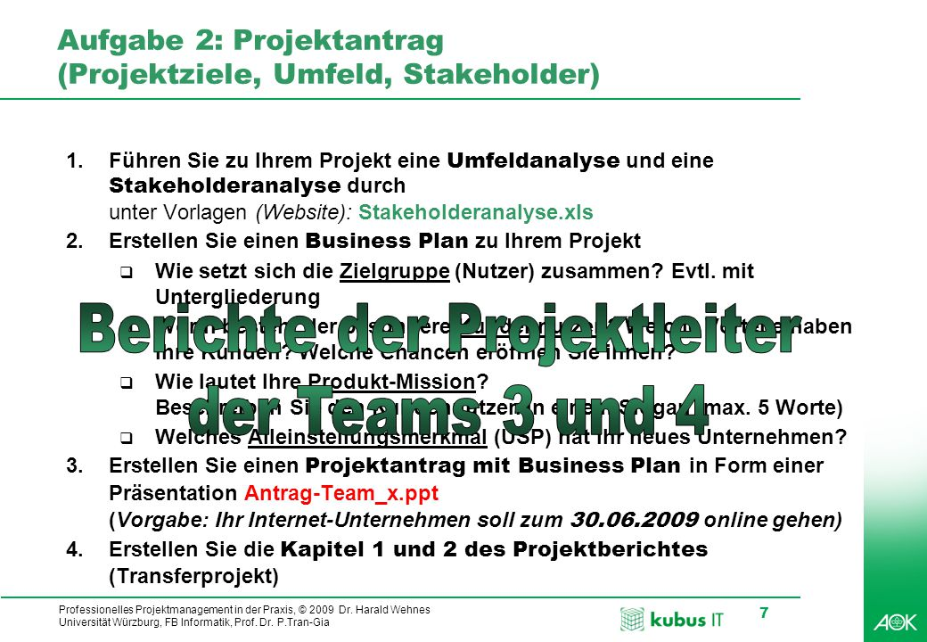 Aufgabe 2: Projektantrag (Projektziele, Umfeld, Stakeholder)
