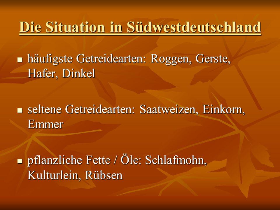 Die Situation in Südwestdeutschland