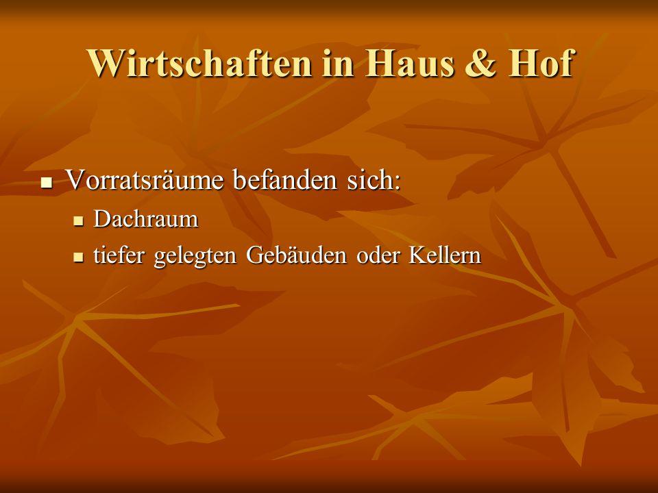 Wirtschaften in Haus & Hof