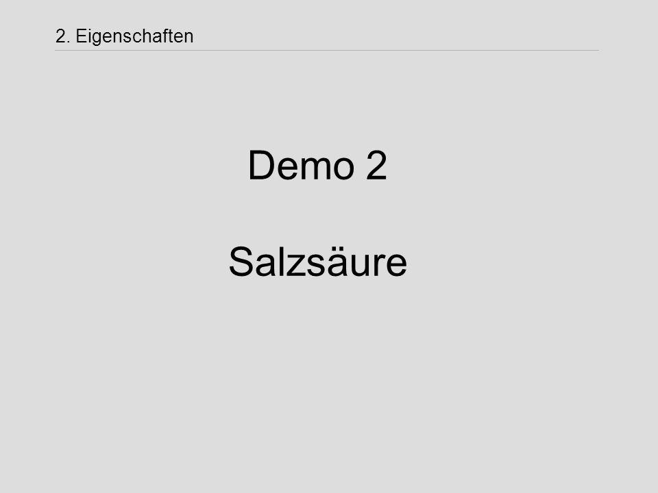 2. Eigenschaften Demo 2 Salzsäure