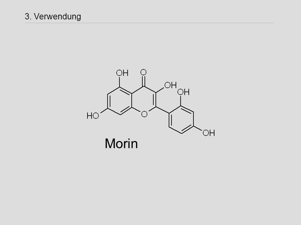 3. Verwendung Morin