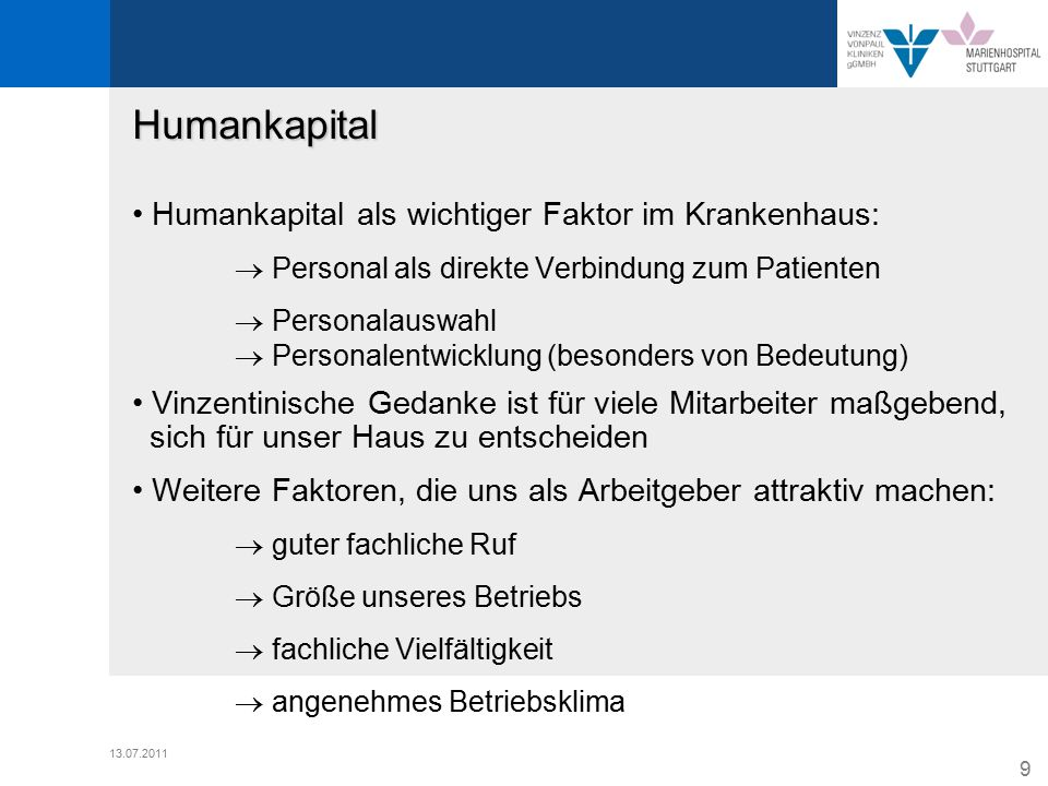 Humankapital • Humankapital als wichtiger Faktor im Krankenhaus: