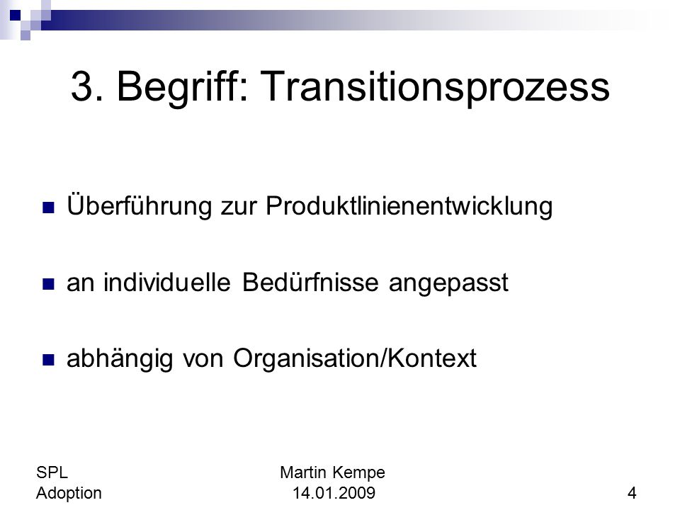 3. Begriff: Transitionsprozess