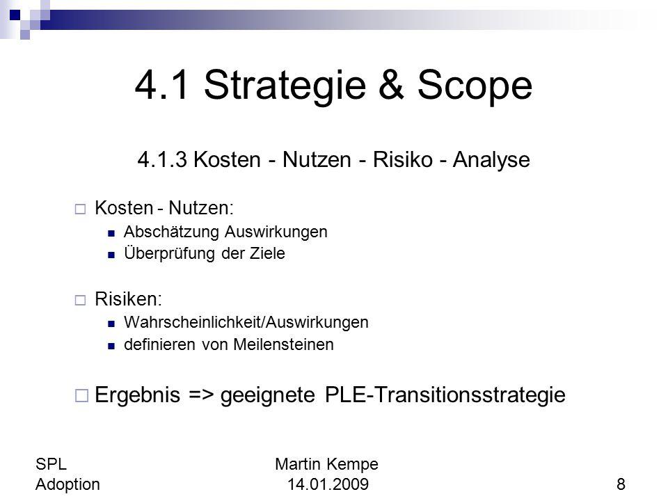 4.1.3 Kosten - Nutzen - Risiko - Analyse