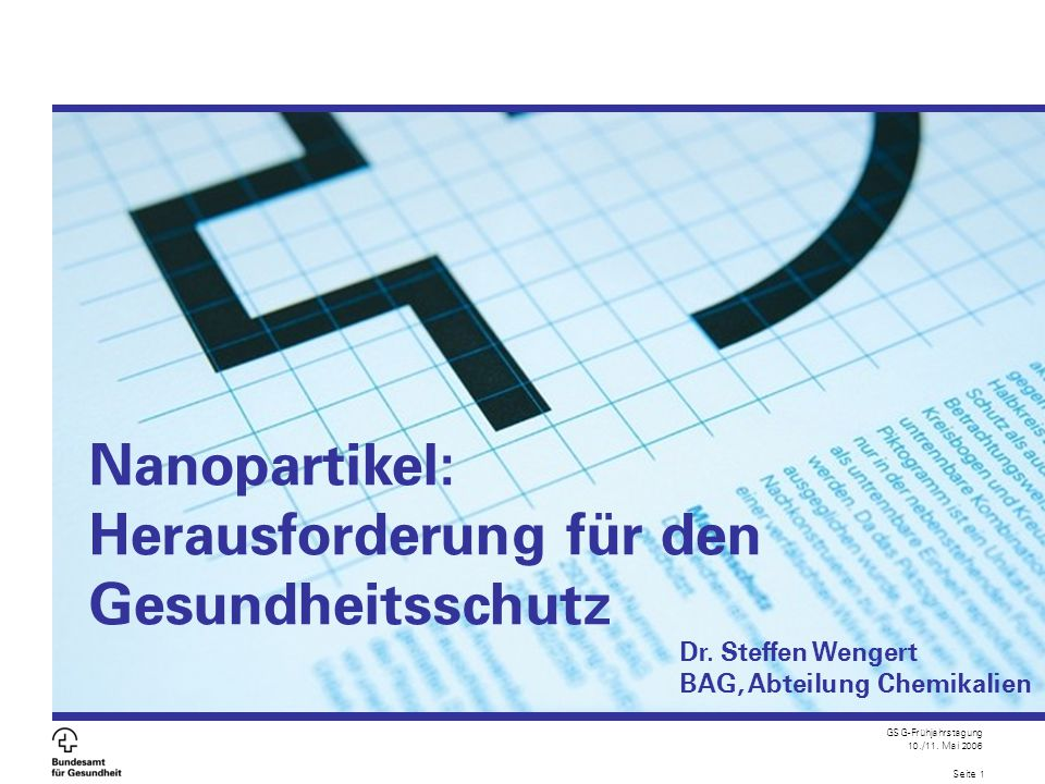 Nanopartikel: Herausforderung für den Gesundheitsschutz