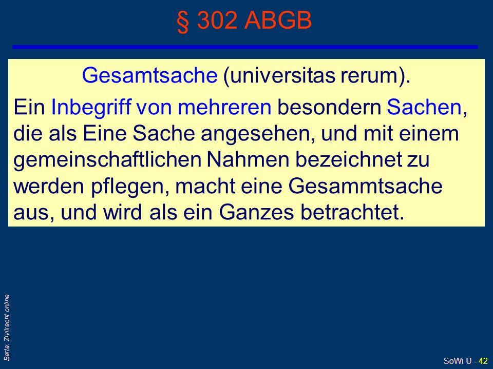 § 302 ABGB Gesamtsache (universitas rerum).