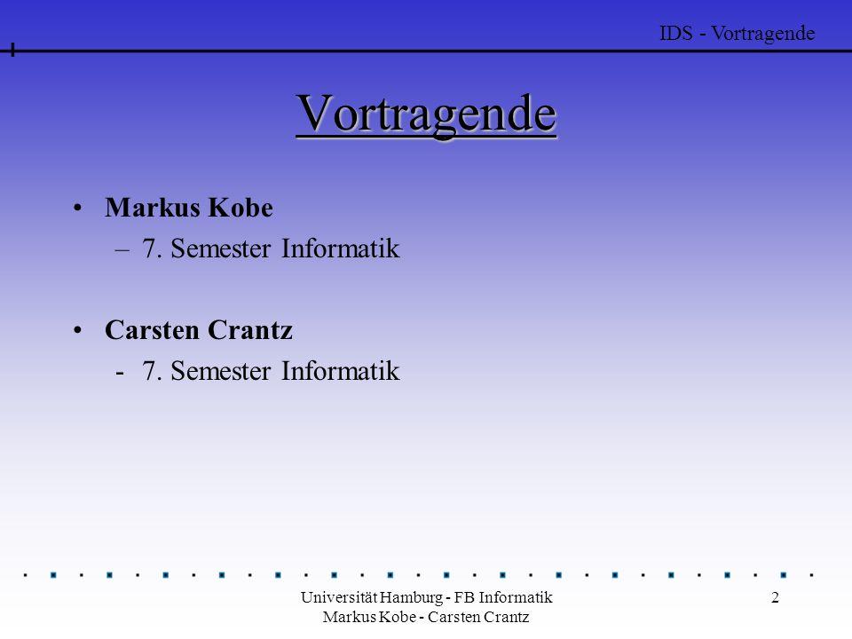 Universität Hamburg - FB Informatik Markus Kobe - Carsten Crantz