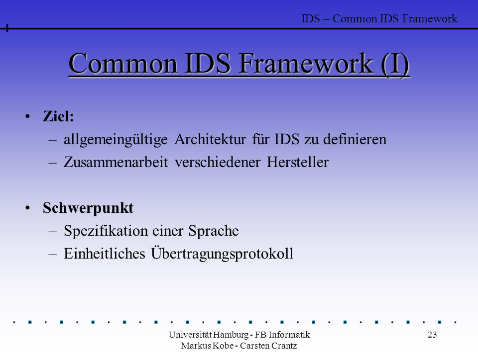 Common IDS Framework (I)