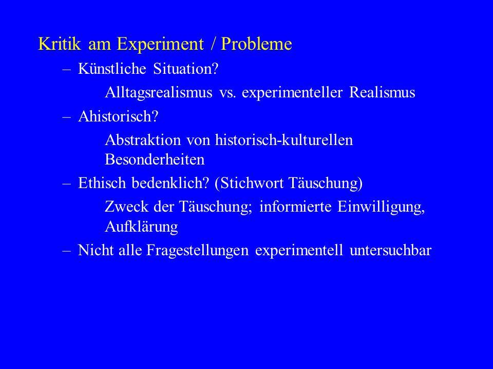 Kritik am Experiment / Probleme