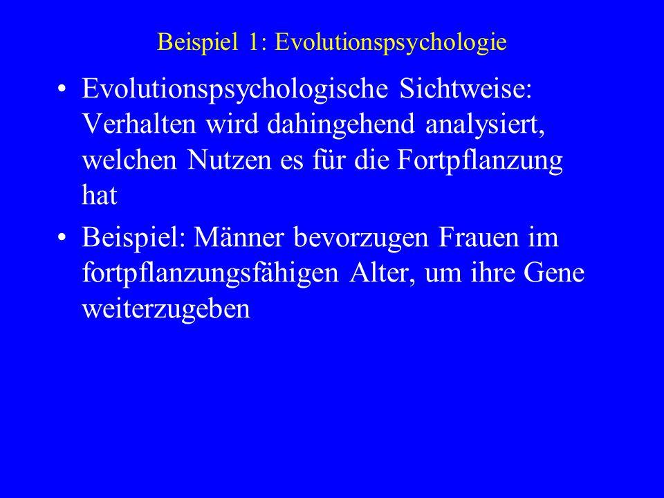 Beispiel 1: Evolutionspsychologie