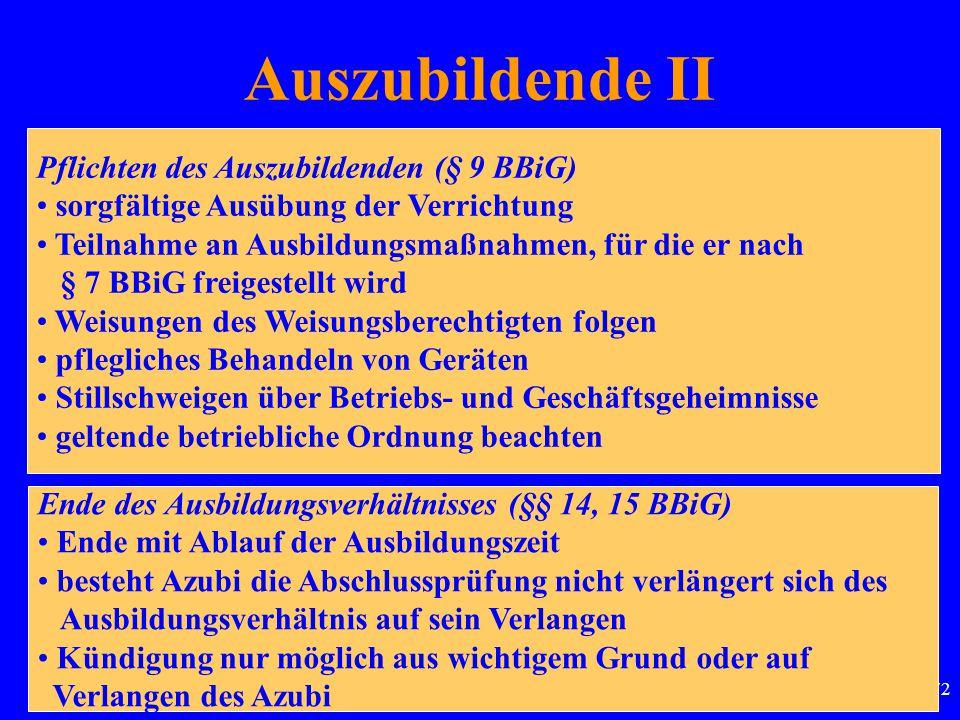 Auszubildende II Pflichten des Auszubildenden (§ 9 BBiG)