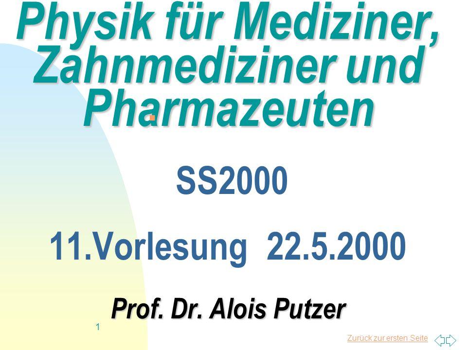 Physik für Mediziner, Zahnmediziner und Pharmazeuten SS2000 11