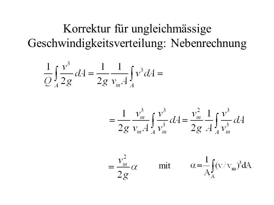 Korrektur für ungleichmässige Geschwindigkeitsverteilung: Nebenrechnung
