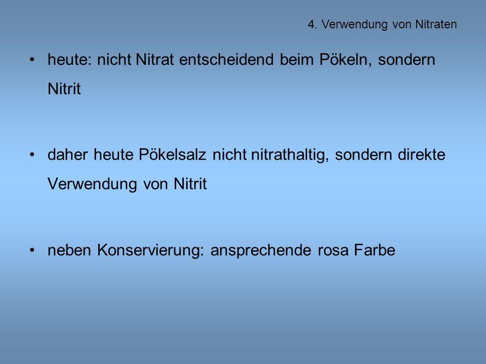 heute: nicht Nitrat entscheidend beim Pökeln, sondern Nitrit