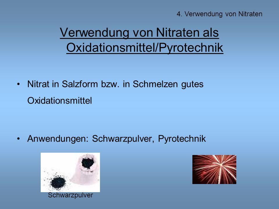 Verwendung von Nitraten als Oxidationsmittel/Pyrotechnik
