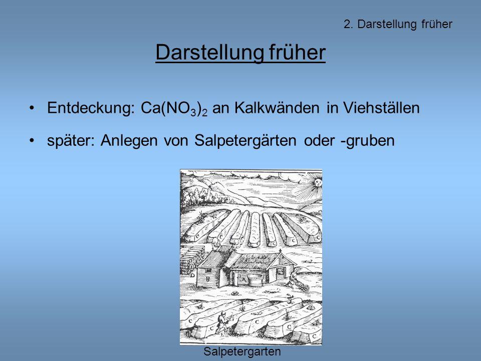 Darstellung früher Entdeckung: Ca(NO3)2 an Kalkwänden in Viehställen