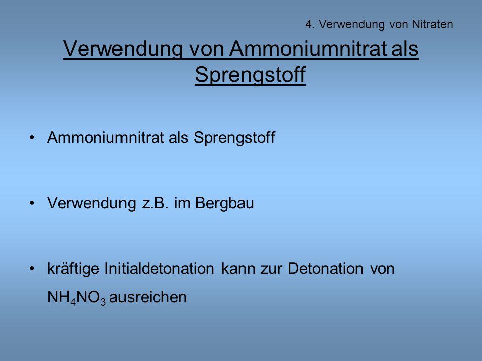 Verwendung von Ammoniumnitrat als Sprengstoff