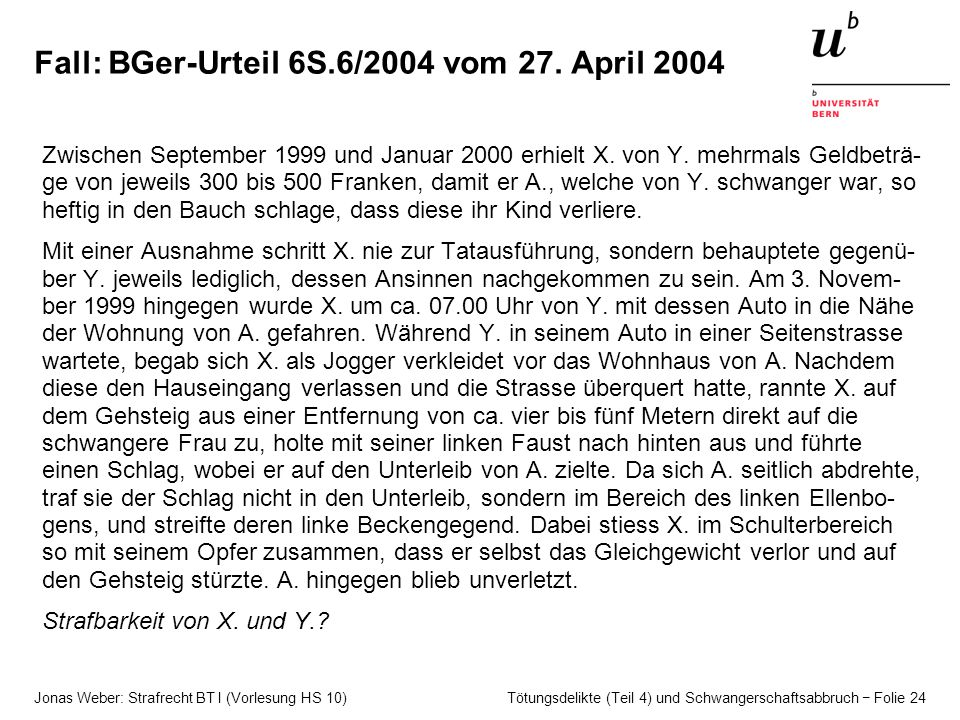 Fall: BGer-Urteil 6S.6/2004 vom 27. April 2004