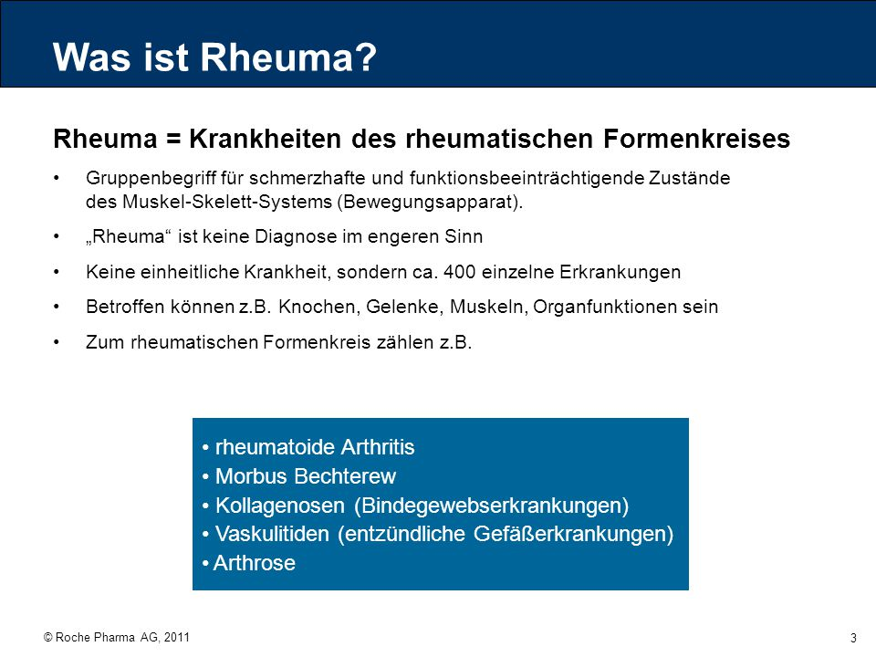 Was ist Rheuma Rheuma = Krankheiten des rheumatischen Formenkreises