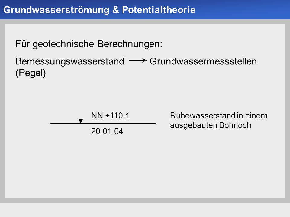 Grundwasserströmung & Potentialtheorie