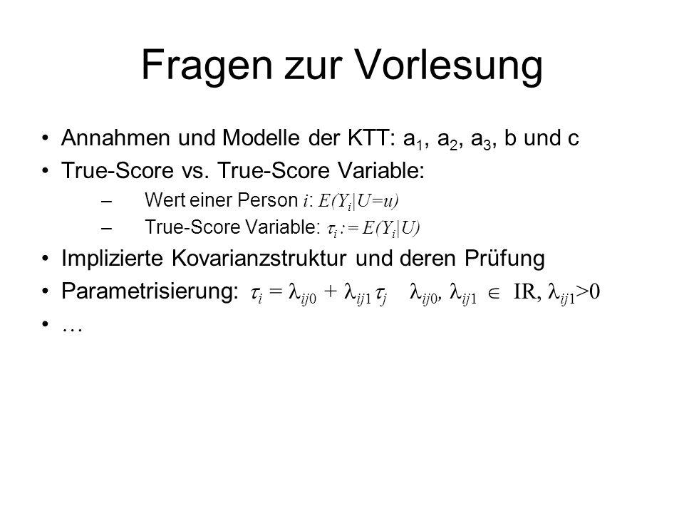 Fragen zur Vorlesung Annahmen und Modelle der KTT: a1, a2, a3, b und c