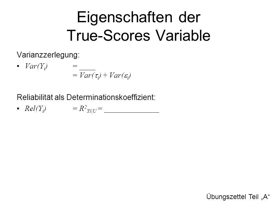 Eigenschaften der True-Scores Variable