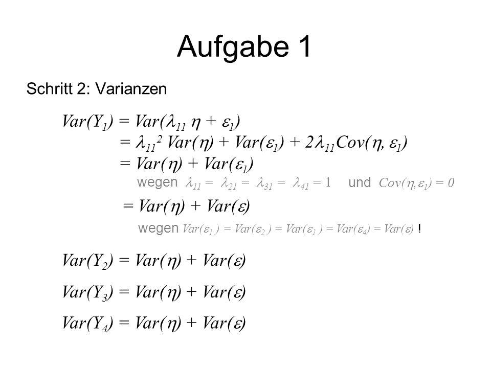 Aufgabe 1 Var(Y1) = Var(11  + 1)