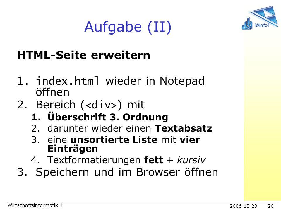 Aufgabe (II) HTML-Seite erweitern index.html wieder in Notepad öffnen