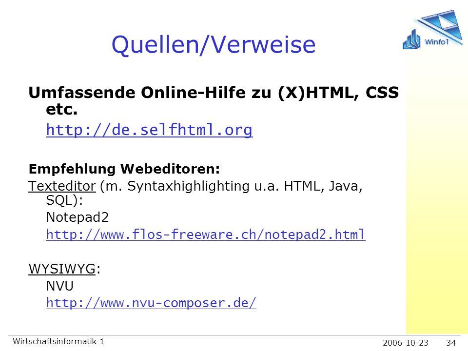 Quellen/Verweise Umfassende Online-Hilfe zu (X)HTML, CSS etc.