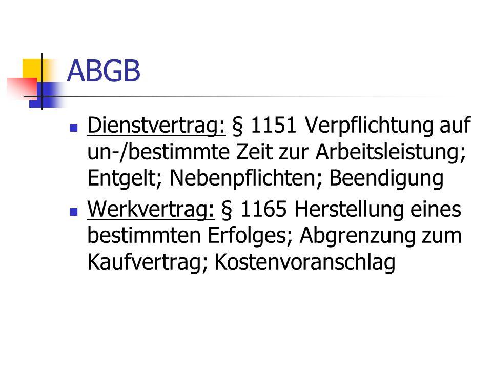 ABGB Dienstvertrag: § 1151 Verpflichtung auf un-/bestimmte Zeit zur Arbeitsleistung; Entgelt; Nebenpflichten; Beendigung.