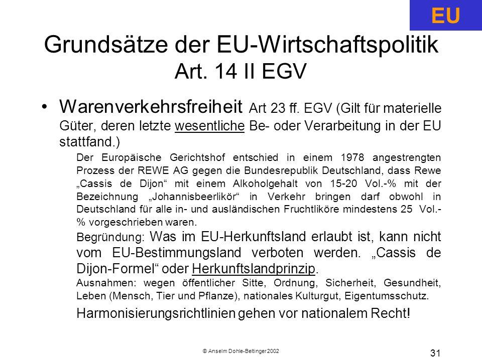 Grundsätze der EU-Wirtschaftspolitik Art. 14 II EGV