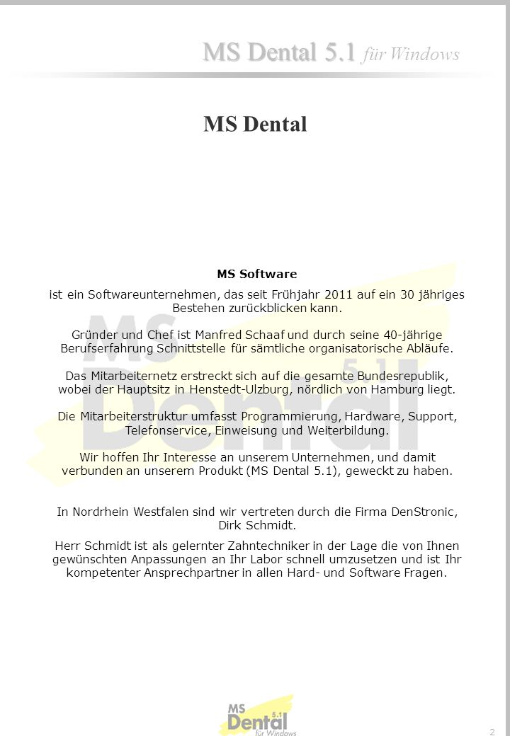 MS DentalMS Software.