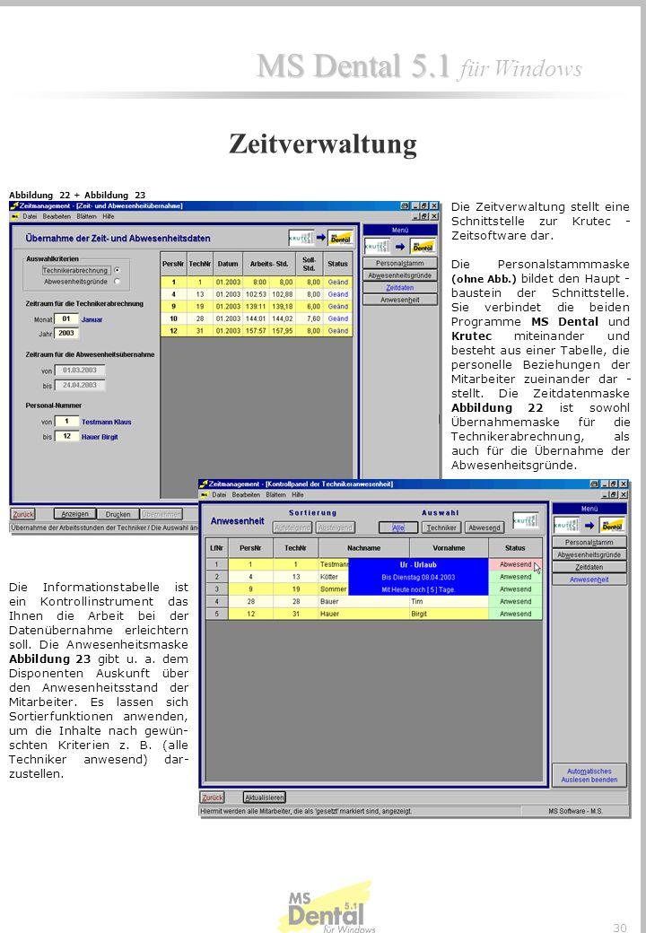 Zeitverwaltung Abbildung 22 + Abbildung 23. Die Zeitverwaltung stellt eine Schnittstelle zur Krutec - Zeitsoftware dar.