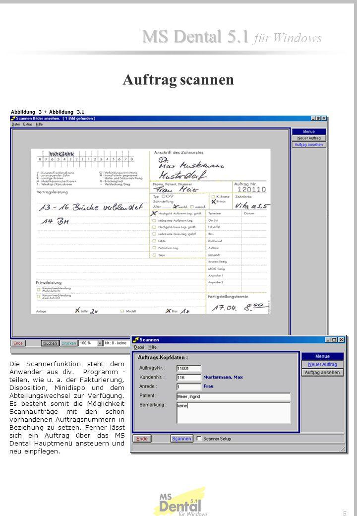 Auftrag scannen Abbildung 3 + Abbildung 3.1.