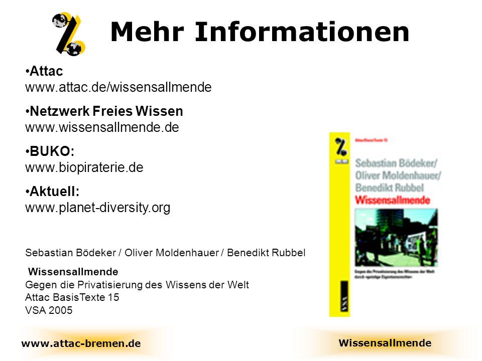 Mehr Informationen Attac www.attac.de/wissensallmende